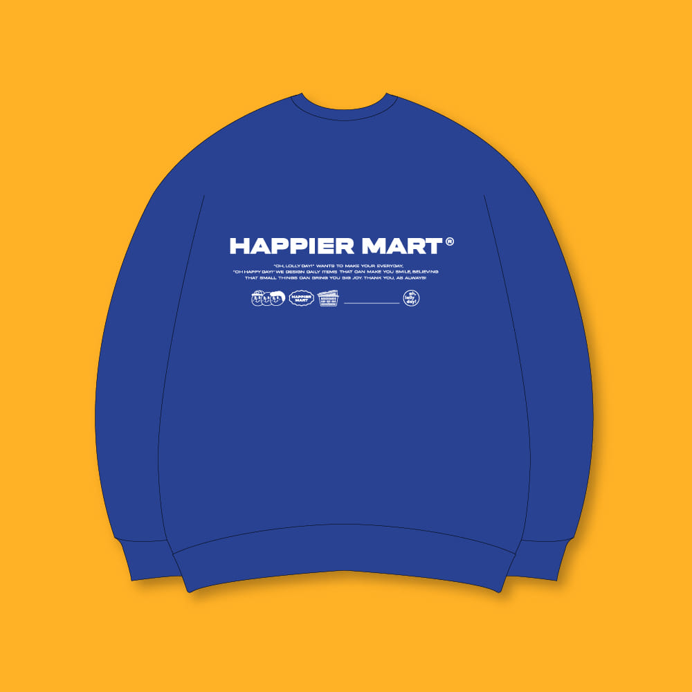 HAPPIER MART Sweatshirt